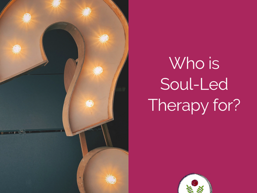 Who is Soul-Led Therapy for?