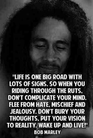 """""""La vie est une longue route...Réveille-toi et vis"""""""