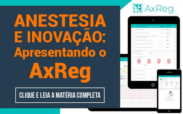 Anestesia e Inovação: Apresentando o AxReg