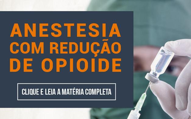 Anestesia com redução de opioids