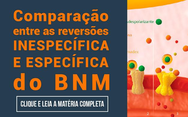 Comparação entre as reversões inespecífica e específica do BNM