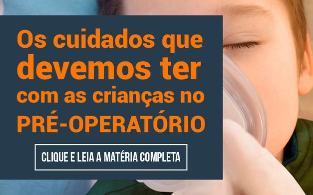 Os cuidados que devemos ter com as crianças no pré-operatório