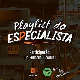 Playlist do Especialista - Eduardo-insta