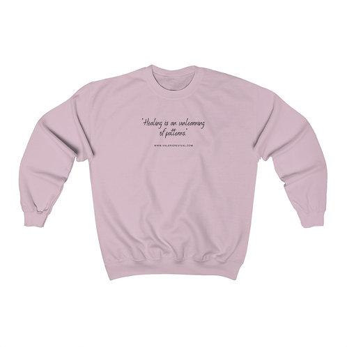 """HEALING IS AN UNLEARNING OF PATTERNS"" - Unisex Heavy Blend™ Crewneck Sweatshirt"