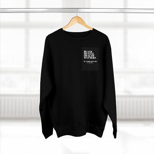 """BLACK MENTAL HEALTH MATTERS"" - Unisex Premium Crewneck Sweatshirt"