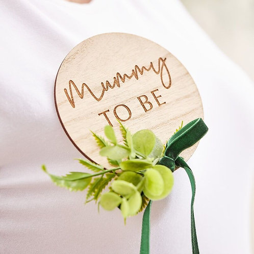 WOODEN MUMMY TO BE BABY SHOWER BADGE