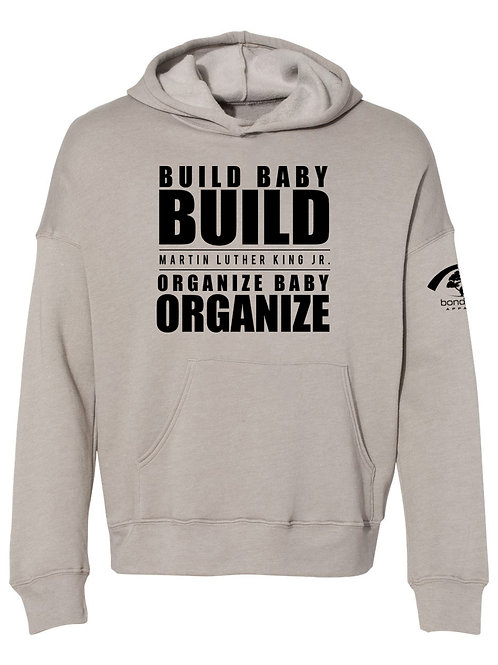 Build Baby Build Fashion Hoodie