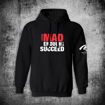 """""""GET MAD"""" HOODY"""
