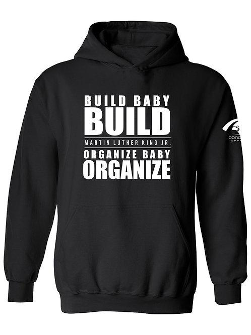 Build Baby Build Hoodie