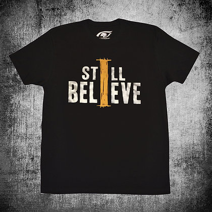 """I STILL BELIEVE"" (METALLIC)"