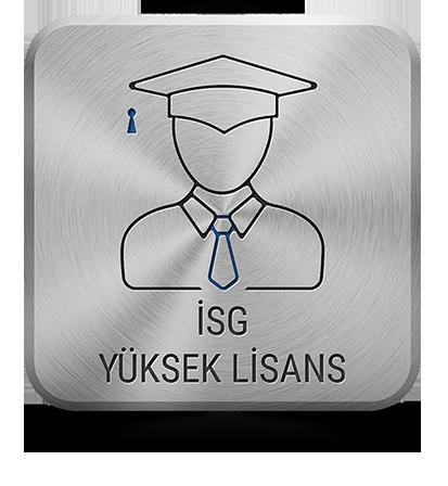 İSG Yüksek Lisans Eğitimi Veren Üniversiteler