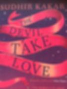 The Devil Take Love