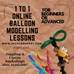 1 to 1 online balloon modelling lessons!