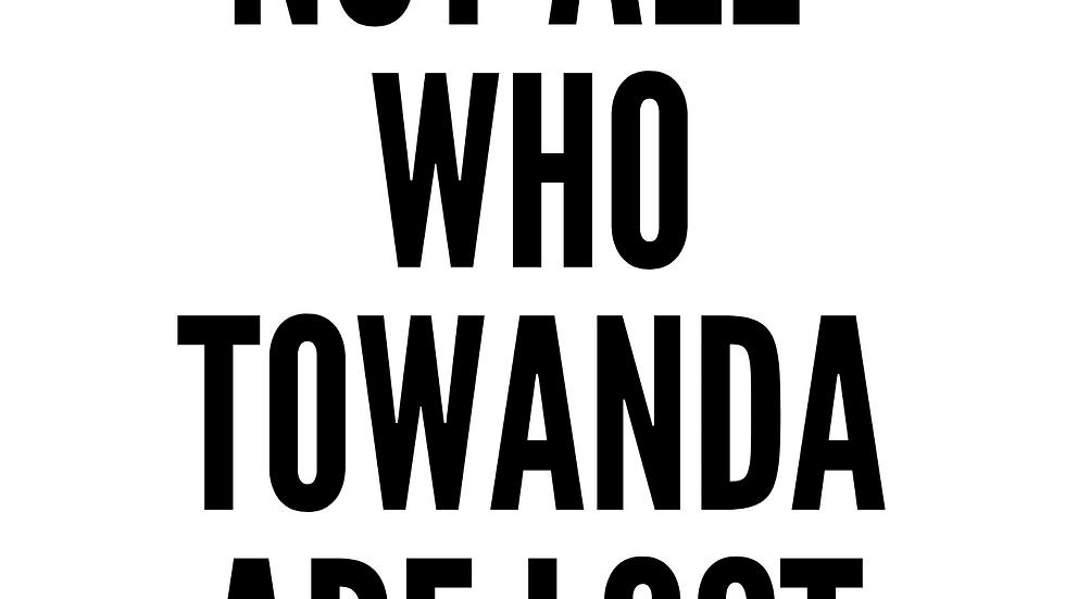 Not All Who Towanda Are Lost Poster