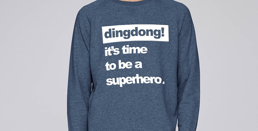 It's time to be a superhero