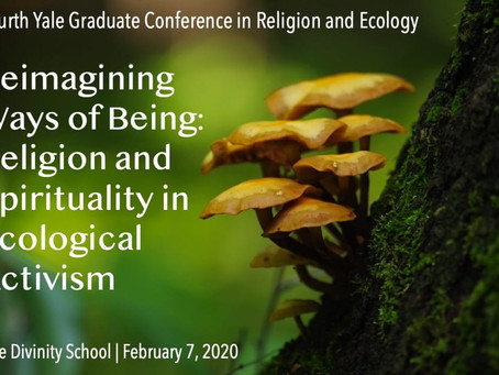 4th Annual Yale Graduate Conference in Religion and Ecology