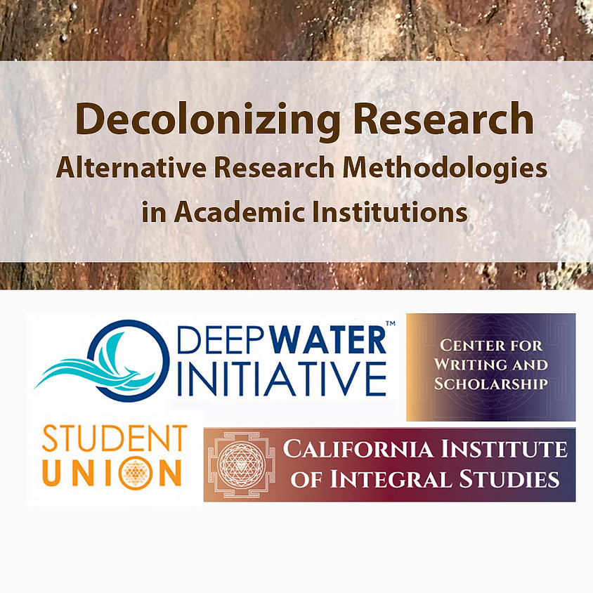 Decolonizing Research - Alternative Research Methodologies in Western Academic Institutions.