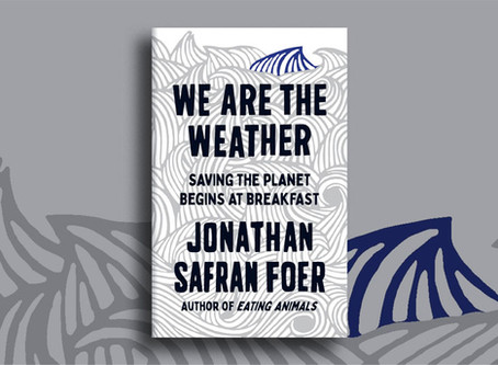 Discussing Jonathan Safran Foer's WE ARE THE WEATHER