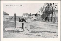 Town Pump, Eastham, MA circa 1910