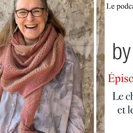 Podcast Episode 58 - Châle Lift me et Tag Tricot