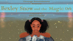 Bexley Snow and the Magic Orb Poster
