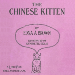 The Chinese Kitten by Edna A. Brown
