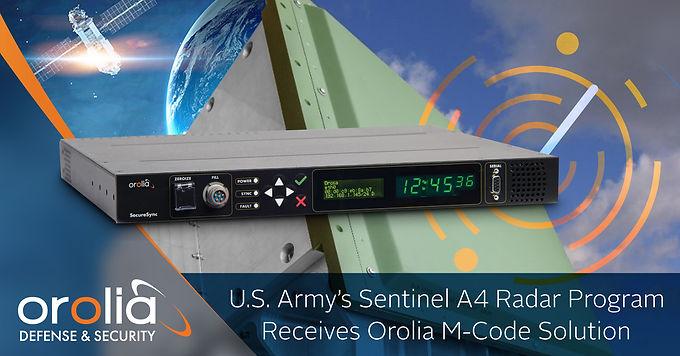 U.S. Army's Sentinel A4 Radar Program Receives Orolia M-Code Solution