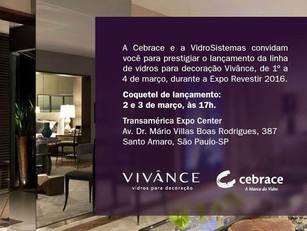 Vidrosistemas e Cebrace juntas na Expo Revestir 2016!