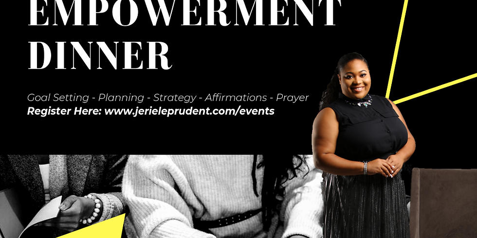 The ReSet Empowerment Dinner w/ Jeriele Prudent
