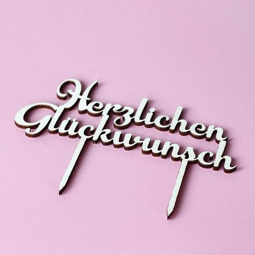 """""""Herzlichen Glückwunsch"""" Cake Topper"""