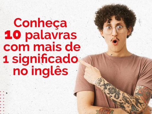 Conheça 10 palavras com mais de 1 significado no inglês