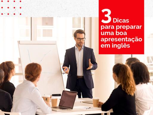 3 Dicas para preparar uma boa apresentação em inglês