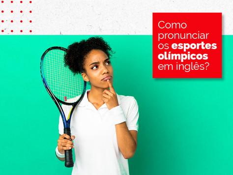 Como pronunciar os esportes olímpicos em inglês?