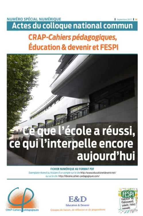 Sep 2017_Cahier n° 29 bis - Ce que l'école a réussi, ce qui l'interpelle encore