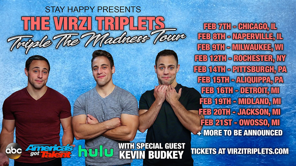 The Virzi Triplets: Triplet the Madness Tour