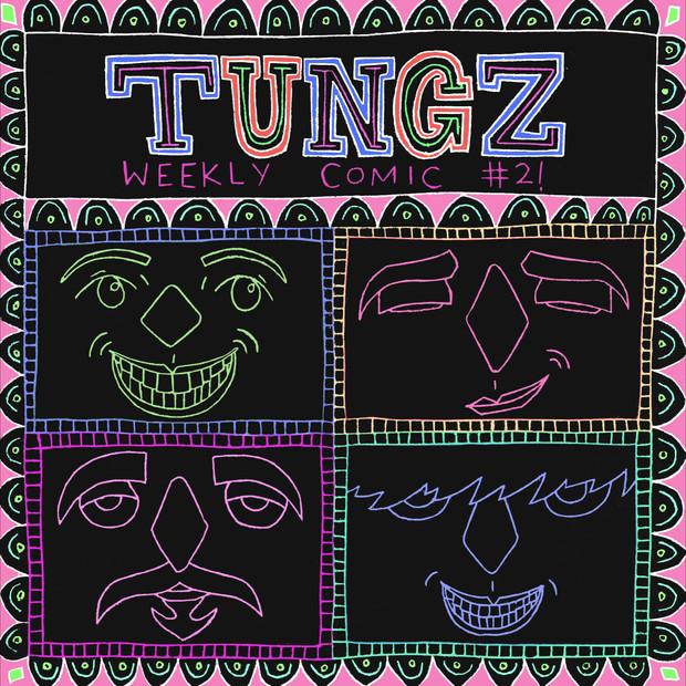 TUNGZ! - Weekly Comic #2!