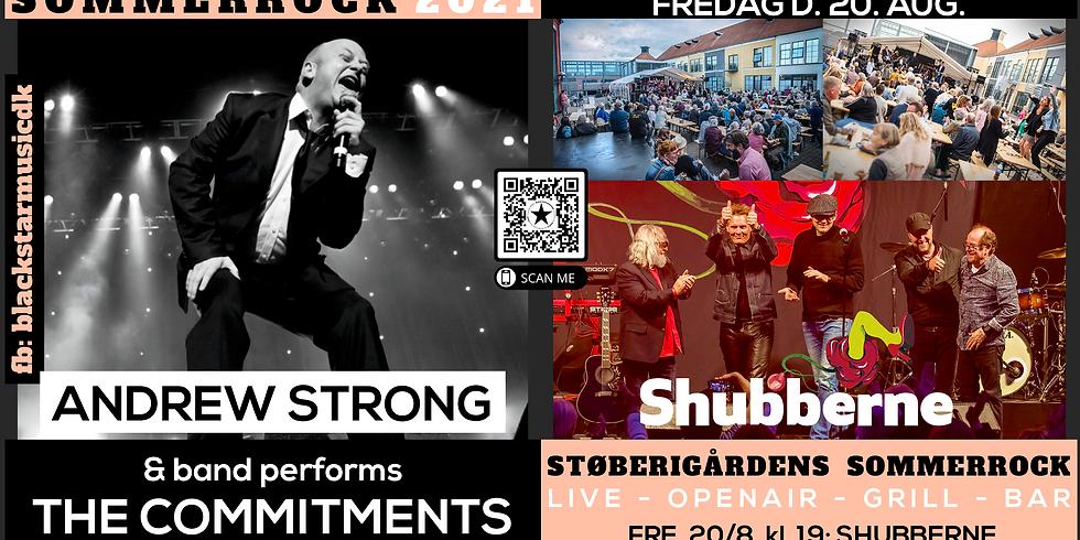 STØBERIGÅRDENS SOMMERROCK - ANDREW STRONG (THE COMMITMENTS) - SHUBBERNE