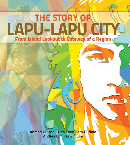 The Story of Lapu-LapuCity