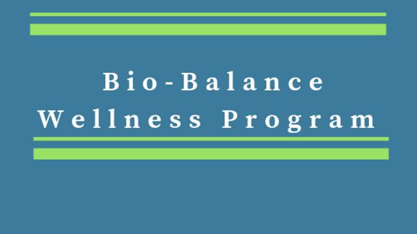 Bio-Balance Wellness Program