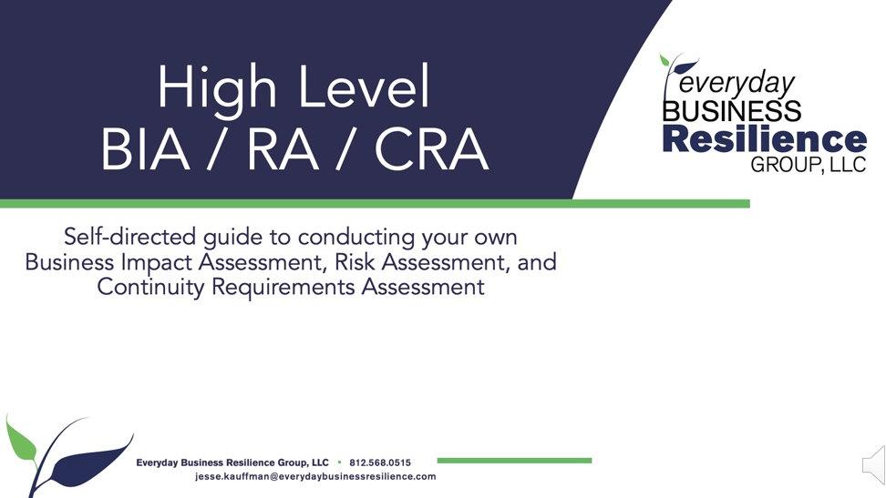 How To Webinar: High Level BIA / RA / CRA
