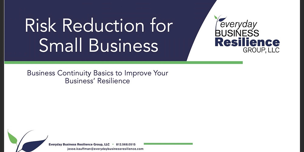 Risk Reduction for Small Business - 1Q2021 - Morning Session