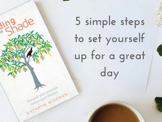5 simple steps to set yourself up for a great day.