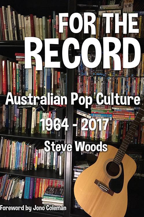 For The Record Vol 1: Australian Pop Culture 1964-2017