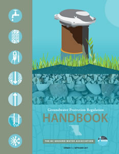 BCGWA Groundwater Protection Regulation Handbook