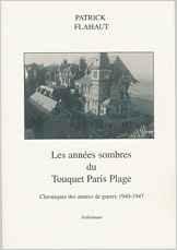 Les années sombres du Touquet Paris Plage