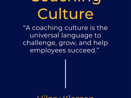 Newsletter #6: 6 Steps to Create a Coaching Culture