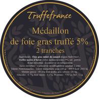 Etiquette Médaillon de foie gras truffé