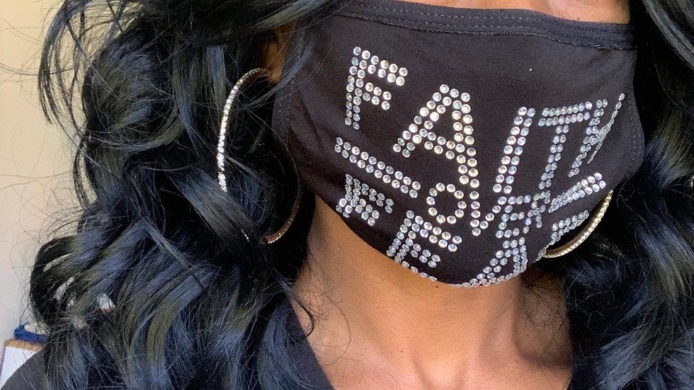 FAITH over FEAR Bling Mask