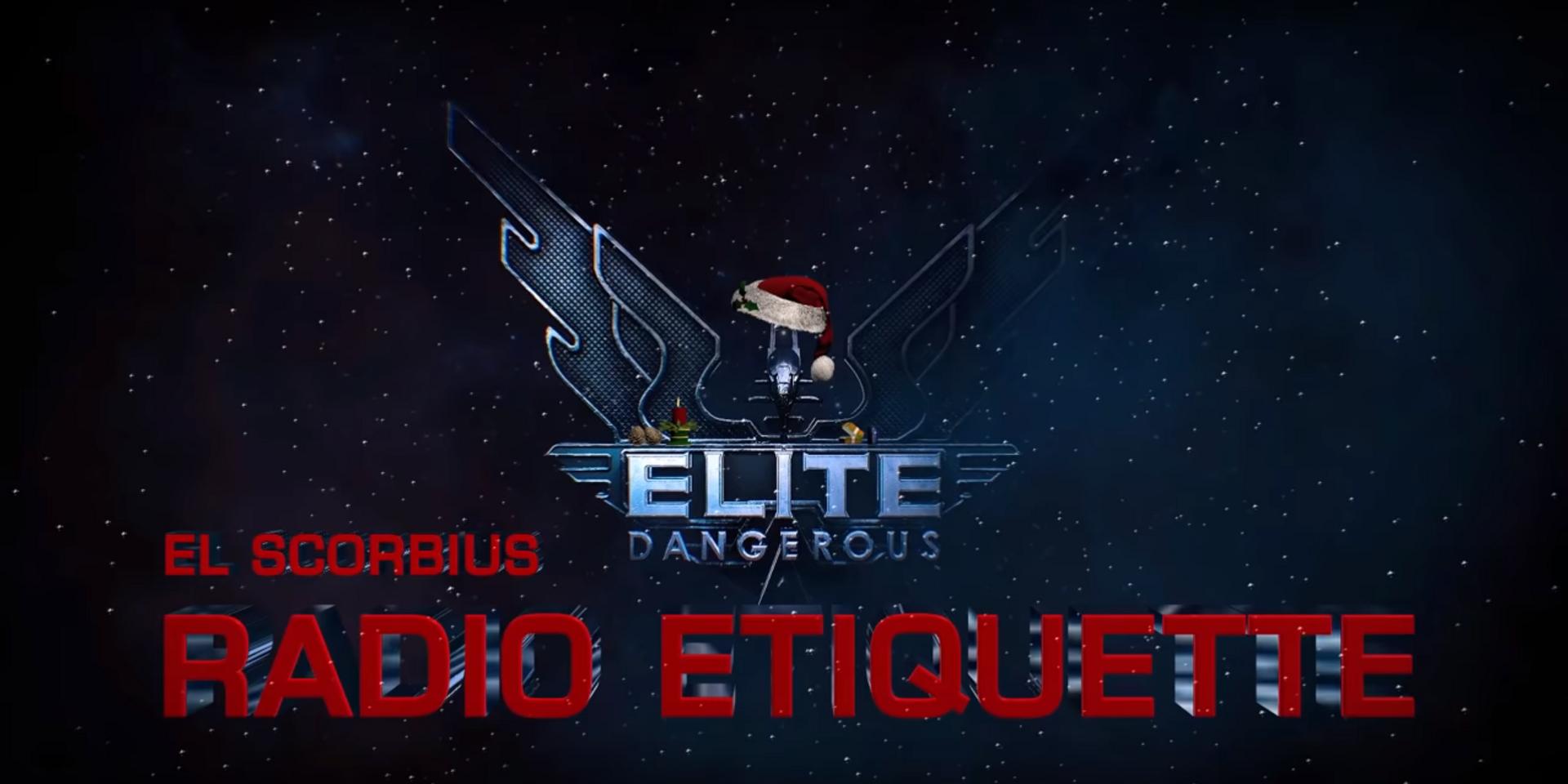 Elite: Dangerous - Radio Etiquette