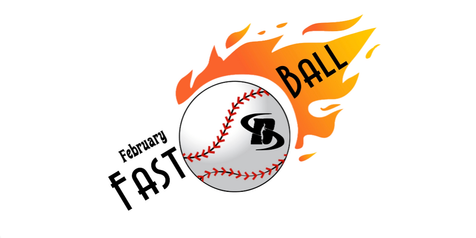 February Fastball